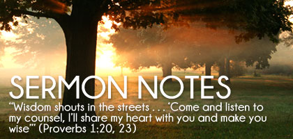 Notes, videos, impressions of great Sermons