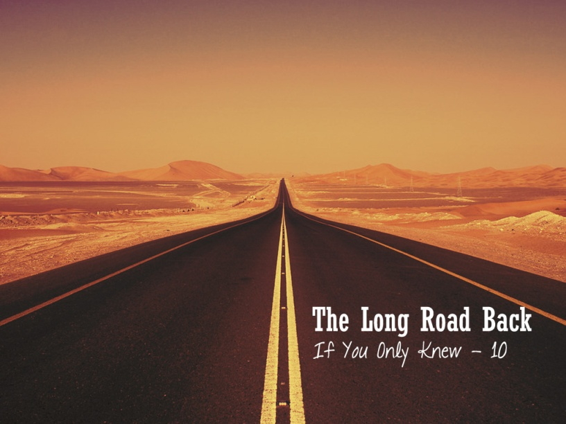 The Long road Back