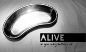 Alive - If You Only Knew